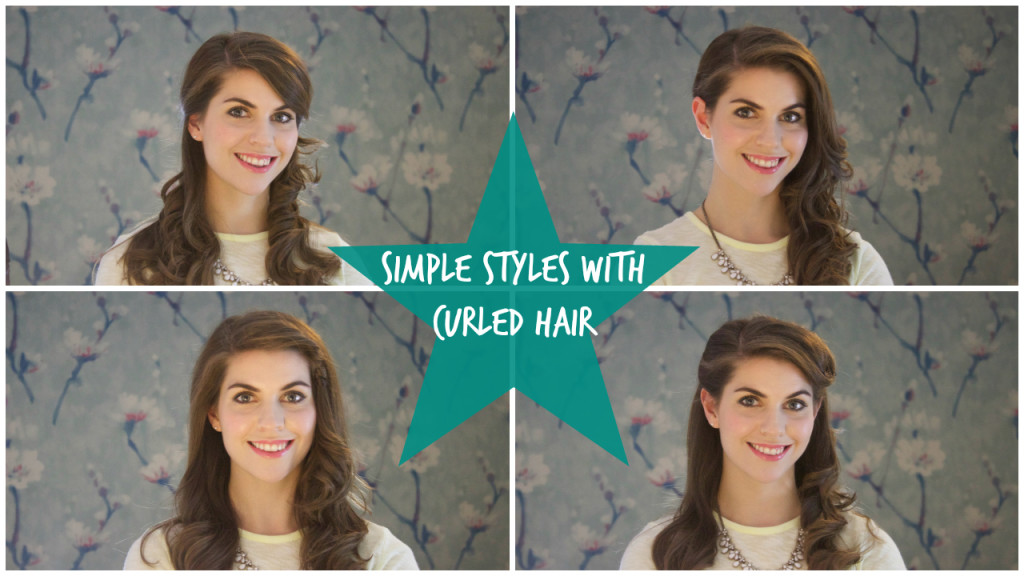 Simple styles for curled hair